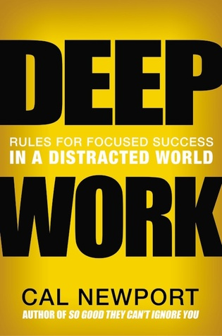 Book cover Cal Newport - Deep Work: Rules for Focused Success in a Distracted World